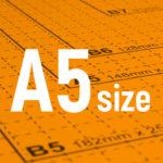 A5サイズとは
